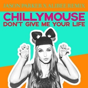 CHILLYMOUSE - DON'T GIVE ME YOUR LIFE (REMIXES)